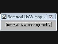 Removal UVW mapping
